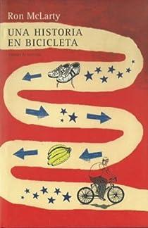 Una Historia En Bicicleta par Ron