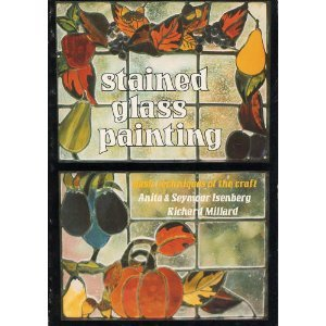 Stained Glass Painting: Basic Techniques of the Craft by Brand: Chilton Book Company