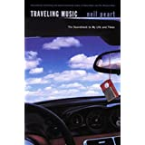 Traveling Music: The Soundtrack to My Life and Times