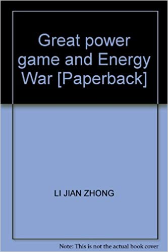 Great power game and Energy War