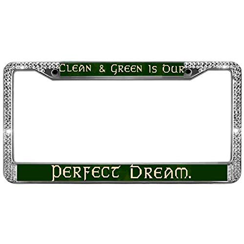 - Sutenking 2 Row Crystal License Plate Frame Tag Holder for US Cars,Clean & Green is Our Perfect Dream License Plate Chrome Cover,Green Power Auto License Plate Frame