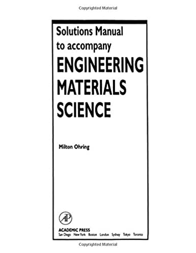 amazon com solutions manual to accompany engineering materials rh amazon com Book Building Material Material Engnieer