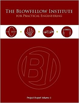 Smith And Kerns >> The Blowfellow Institute For Practical Engineering Project Report