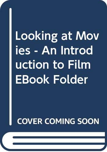 Looking at Movies: An Introduction to Film ebook Folder