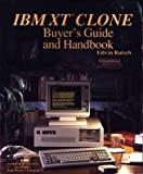 The IBM XT Clone Buyer's Guide and Handbook, Edwin Rutsch, 0939325187