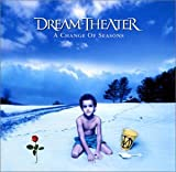 Change of Seasons, a by Dream Theater