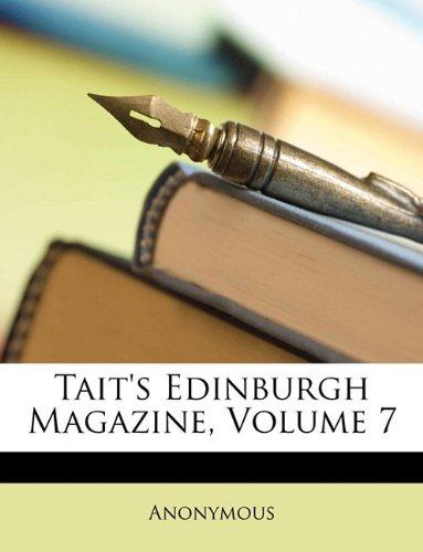 Read Online Tait's Edinburgh Magazine, Volume 7 (Turkish Edition) pdf
