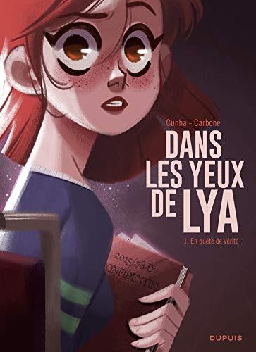 Pdf Comics Dans les yeux de Lya  - tome 1 - En quête de vérité (French Edition)