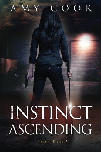 Instinct Ascending: Rabids Book 2 (Volume 2)