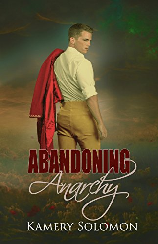 Abandoning Anarchy: A Time Travel Romance (The Lost in Time Duet Book 2)