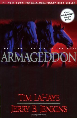 Armageddon: The Cosmic Battle of the Ages - Book #11 of the Left Behind
