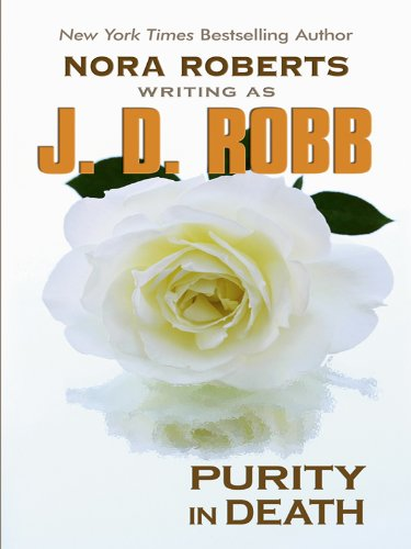 Download Purity in Death (Thorndike Press Large Print Famous Authors) PDF