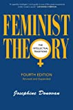 Feminist Theory : The Intellectual Traditions Third Edition, Donovan, Josephine, 0826412483