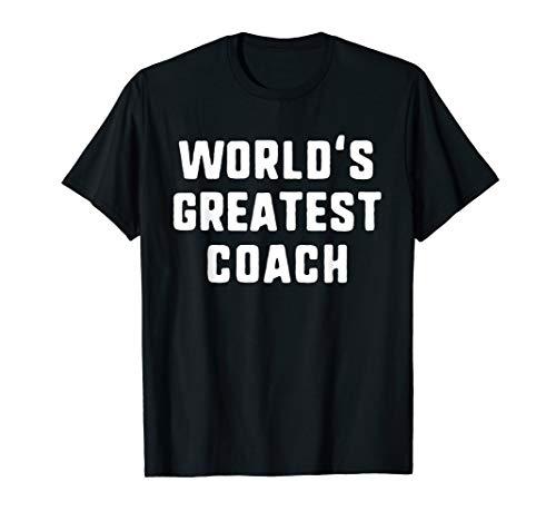 World's Greatest Coach Gift T-Shirt