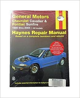 haynes general motors: chevrolet cavalier and pontiac sunfire (95-04) manual:  haynes: 0038345380167: amazon.com: books  amazon.com