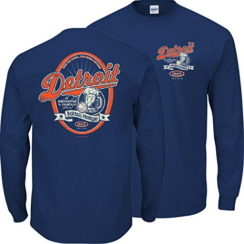 Detroit Baseball Fans. A Drinking Town with a Baseball Problem Navy T-Shirt (Sm-5x) (Long Sleeve, Large) (Detroit Tigers Long Sleeve)