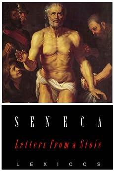 Letters from a Stoic: Epistulae Morales AD Lucilium by [Seneca, Lucius Annaeus]