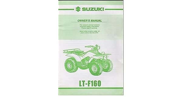 2001 suzuki atv 4 wheeler lt f160 owners manual 105 manufacturer rh amazon com suzuki lt-f160 service manual pdf Suzuki LT 250 Quadrunner