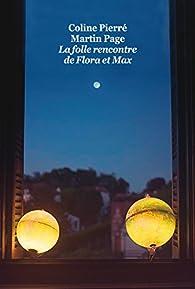 La folle rencontre de Flora et Max  par Martin Page