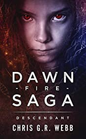 The Dawn Fire Saga: Descendant