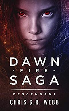 The Dawn Fire Saga: Descendant