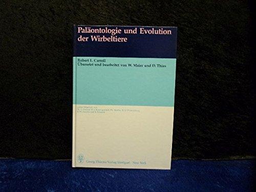 Paläontologie und Evolution der Wirbeltiere Gebundenes Buch – 1993 Robert L. Carroll Thieme Stuttgart 3137744016