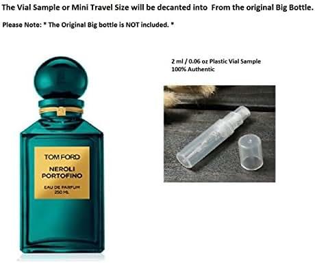 Tom Ford Neroli Portofino EDP 100% Authentic 2 ml / 0.06 oz Plastic Vial Sample