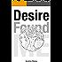 Desire Found Me