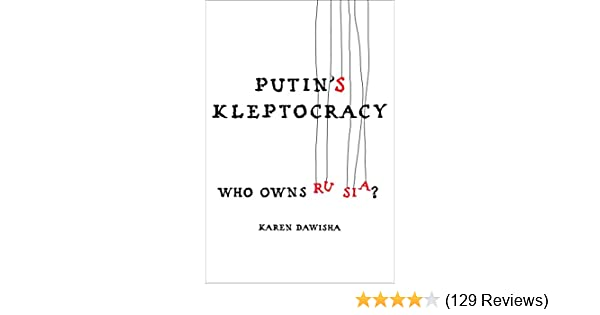 Putins kleptocracy who owns russia kindle edition by karen putins kleptocracy who owns russia kindle edition by karen dawisha politics social sciences kindle ebooks amazon fandeluxe Image collections