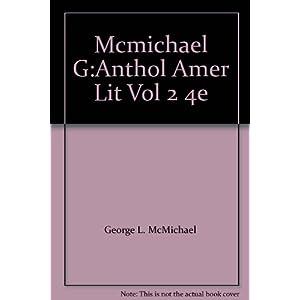 Mcmichael G:Anthol Amer Lit Vol 2 4e