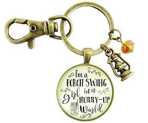I'm a Porch Swing Girl In a Hurry Up World Keychain Country Girl Southern Saying Key Ring Jewelry