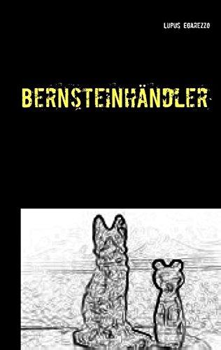 Download Bernsteinhändler (German Edition) pdf epub