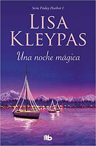 Una noche mágica (Friday Harbor 1) de Lisa Kleypas