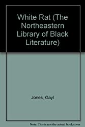 White Rat: Short Stories (Northeastern Library of Black Literature)