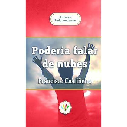 Podería falar de nubes (Galician Edition)