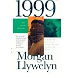 Front cover for the book 1999: A Novel of the Celtic Tiger and the Search for Peace [1999] by Morgan Llywelyn