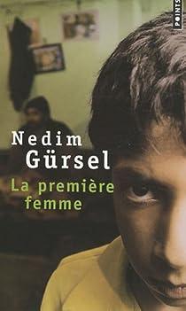 La première femme par Gürsel