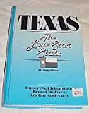 Texas : The Lone Star State, Richardson, Rupert N. and Wallace, Ernest, 0139124527