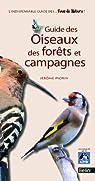 Guide des oiseaux des forêts et campagnes par Morin
