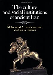 The Culture and Social Institutions of Ancient Iran