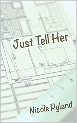 Just Tell Her (Chicago Series Book 2) (English Edition)