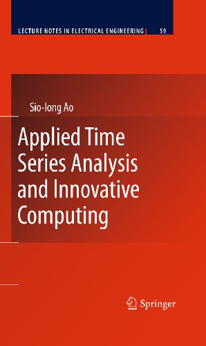 Download Applied Time Series Analysis and Innovative Computing: 59 (Lecture Notes in Electrical Engineering) Pdf