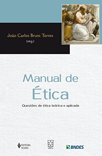 Manual de ética: Questões de ética Teórica e Aplicada