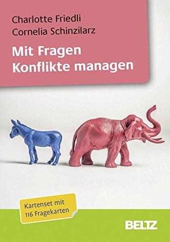 Mit Fragen Konflikte managen: 116 Fragekarten mit 16-seitigem Booklet