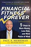 download ebook [ financial fitness forever: 5 steps to more money, less risk, and more peace of mind by merriman, paul a ( author ) hardcover 2011 ] pdf epub