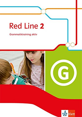 Red Line 2: Grammatiktraining aktiv! Klasse 6 (Red Line. Ausgabe ab 2014)