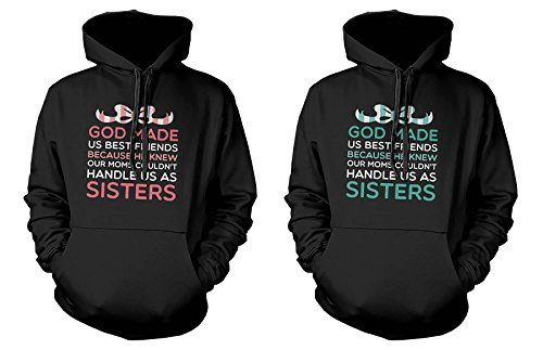 Funny BFF Quote on Hoodies for Best Friends - God Made Us Best Friends