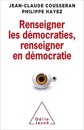 Lire Renseigner les démocraties, renseigner en démocratie pdf, epub