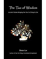 The Tao of Wisdom: Ancient Stories Bringing the Tao Te Ching to Life