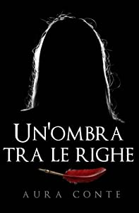 Un'ombra tra le righe (Italian Edition)